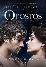 Opostos (Saga Lux Livro 5)