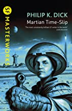 Martian Time-Slip (S.F. MASTERWORKS) (English Edition)