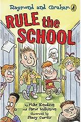 Raymond and Graham Rule the School Kindle Edition