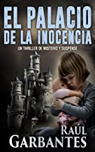 El palacio de la inocencia: Un thriller de misterio y suspense (Spanish Edition)