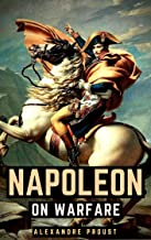Napoleon On Warfare