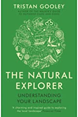 The Natural Explorer: Understanding Your Landscape (English Edition) Format Kindle