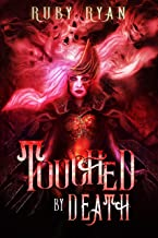 Touched by Death: A Reverse Harem Romance (Gods of Death Trilogy Book 1)