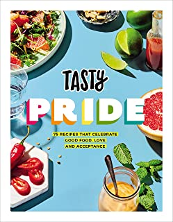 Tasty Pride: 75 recipes that celebrate good food, love and acceptance (English Edition)