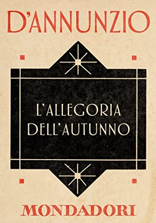 Lallegoria dellAutunno (e-Meridiani Mondadori) (I Meridiani)