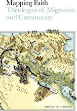 Mapping Faith: Theologies of Migration and Community (English Edition)