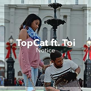 Notice (feat. Toi)