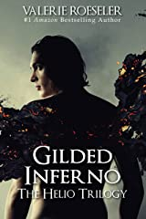 Gilded Inferno (The Helio Trilogy Book 2) Kindle Edition