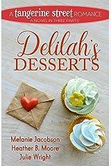 Delilah's Desserts (A Tangerine Street Romance Book 4) Kindle Edition