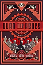 Burn the Ashes (The Dystopia Triptych Book 2)