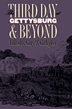The Third Day at Gettysburg and Beyond (Military Campaigns of the Civil War)
