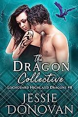 The Dragon Collective (Lochguard Highland Dragons Book 8) Kindle Edition
