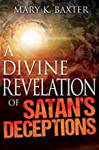 A Divine Revelation of Satan's Deceptions