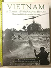 Vietnam: A Complete Photographic History