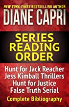 The Diane Capri Series Reading Order Checklist: The Hunt for Jack Reacher Series Thrillers, Jess Kimball Thrillers, Judge Willa Carson Mysteries, Jenny Lane Thrillers, Jordan Fox Thrillers