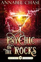Psychic on the Rocks: A Paranormal Women's Fiction Novel (Midlife Magic Cocktail Club Book 4) (English Edition)