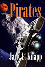 Pirates: Book 6, the New Frontiers Series