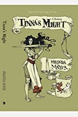 Tinna's Might: Book Two of the Trilogy of Tinna Kindle Edition