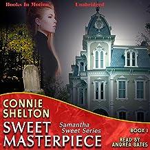 Sweet Masterpiece: Samantha Sweet Series, Book 1