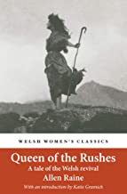 Queen Of The Rushes: A Tale of the Welsh Revival