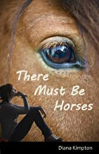 There must be Horses (English Edition)
