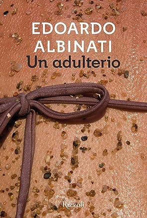 Un adulterio (Italian Edition)
