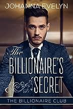 The Billionaire's Secret: A wholesome Billionaire Romance (The Billionaire Club Book 1)