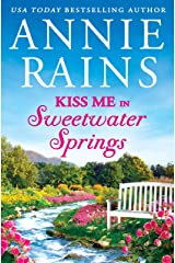 Kiss Me in Sweetwater Springs: A Sweetwater Springs short story Kindle Edition
