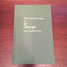 Historical Dictionary of Senegal: 23 (African historical dictionaries)