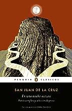 En una noche oscura: Poesía completa y selección de prosa (Spanish Edition)