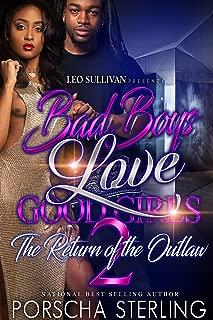 Bad Boys Love Good Girls 2: The Return of the Outlaw (Bad Boys Do It Better Book 7)