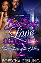 Bad Boys Love Good Girls 2: The Return of the Outlaw (Bad Boys Do It Better Book 7)