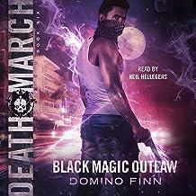 Death March: Black Magic Outlaw, Book 6