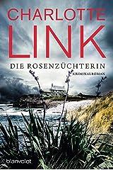 Die Rosenzüchterin: Kriminalroman (German Edition) Kindle Edition