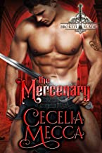 The Mercenary: An Enemies to Lovers Medieval Romance (Order of the Broken Blade Book 2)