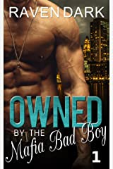 Owned by the Mafia Bad Boy (Book One) Kindle Edition