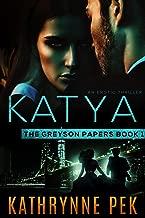 KATYA: THE GREYSON PAPERS BOOK 1