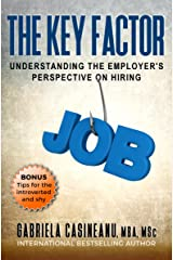 The Key Factor: Understanding the Employer's Perspective on Hiring Kindle Edition