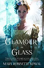 Glamour in Glass (Glamourist Histories Series Book 2)