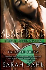 The Awakening: Embrace beyond Passion (A Tales of Freya Short Story Book 2) Kindle Edition