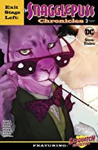EXIT STAGE LEFT THE SNAGGLEPUSS CHRONICLES #3 CALDWELL COVER