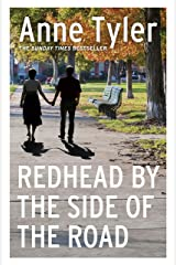 Redhead by the Side of the Road: From the bestselling author of A Spool of Blue Thread Kindle Edition