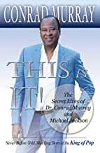 This Is It!: The Secret lives of Dr. Conrad Murray and Michael Jackson