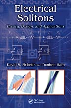 Electrical Solitons: Theory, Design, and Applications (Devices, Circuits, and Systems)