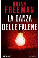 La danza delle falene (I thriller con Jonathan Stride) Formato Kindle