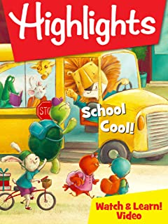 Highlights Watch & Learn!: School Cool!