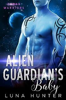 Alien Guardian's Baby (Scifi Alien Romance) (Zoran Warriors Book 4)
