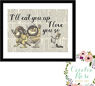 Where The Wild Things Are I'll Eat You Up I Love You So Maurice Sendak Childrens Nursery Farmhouse Literary Typography Vintage Book Page 6x8 FRAMED Print