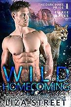 Wild Homecoming (Fierce Mates: Dark Pines Pride Book 1)