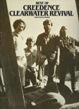 BEST OF CREEDENCE CLEARWATER REVIVAL: Piano/Vocal/Chords [songbook]
